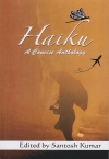 Haiku - A Concise Anthology