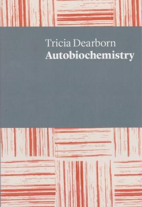 Tricia Dearborn - Autobiochemistry